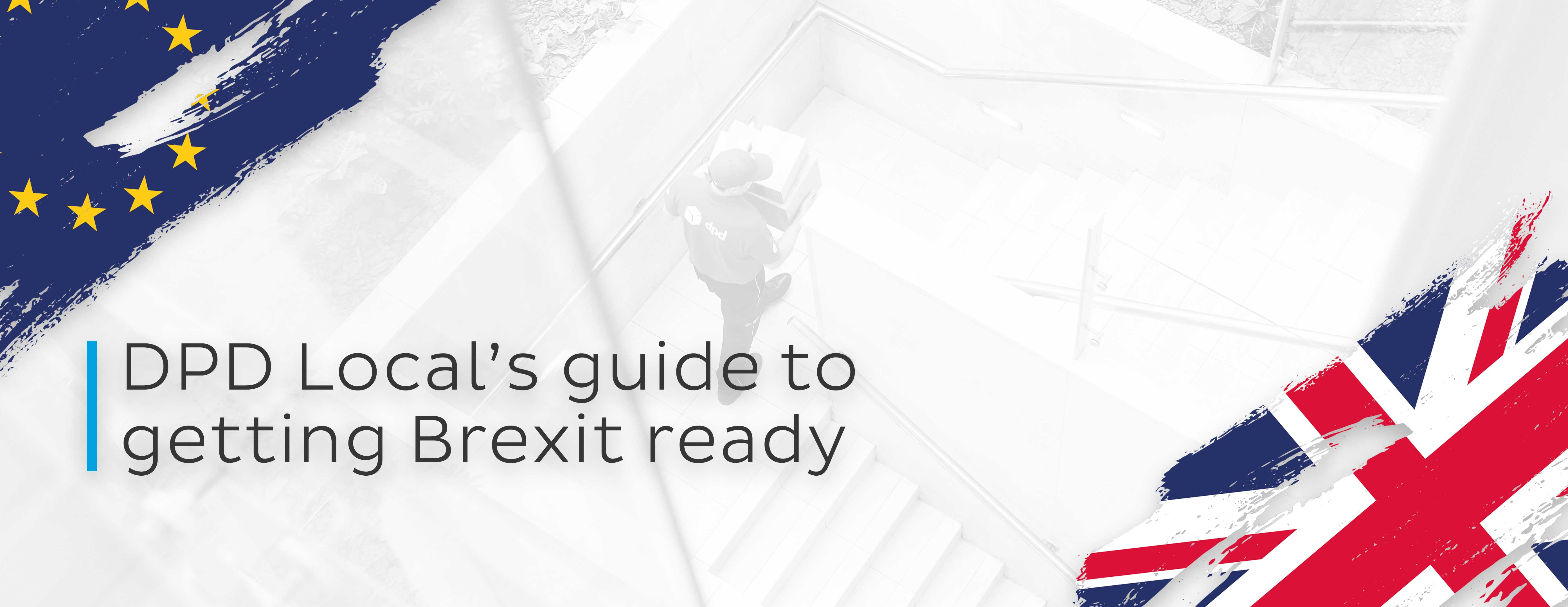 DPD Local's guide to getting Brexit ready